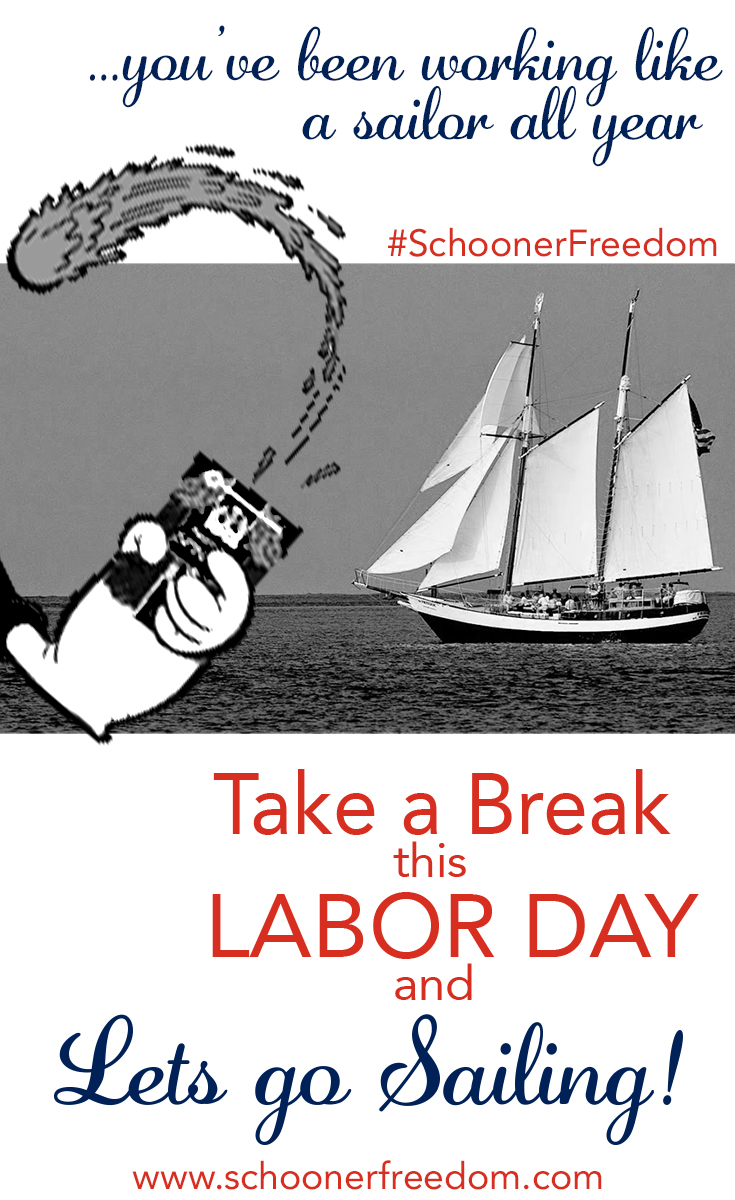 labor day sail on schooner freedom