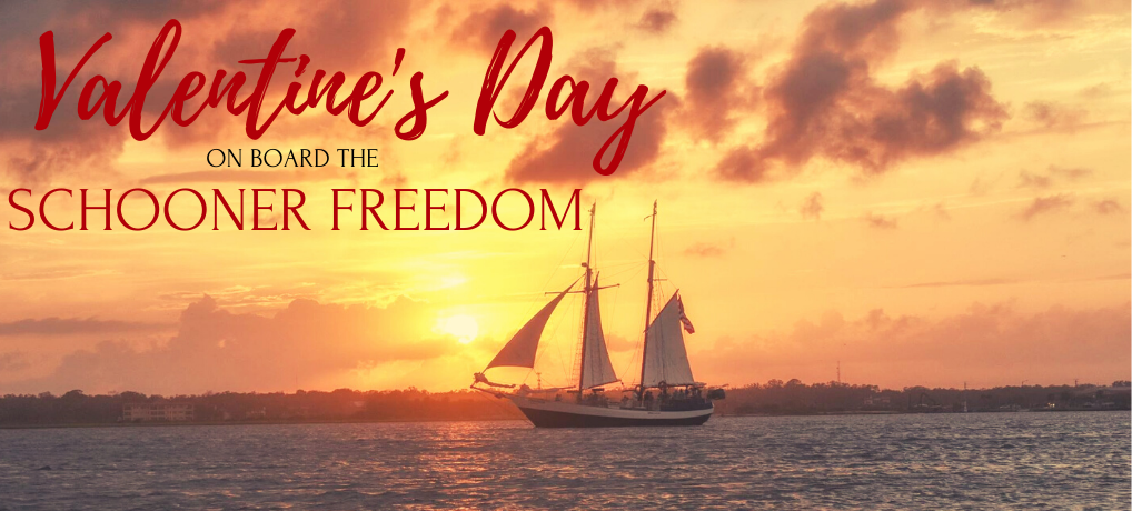 VALENTINES DAY ON BOARD THE SCHOONER FREEDOM BANNER